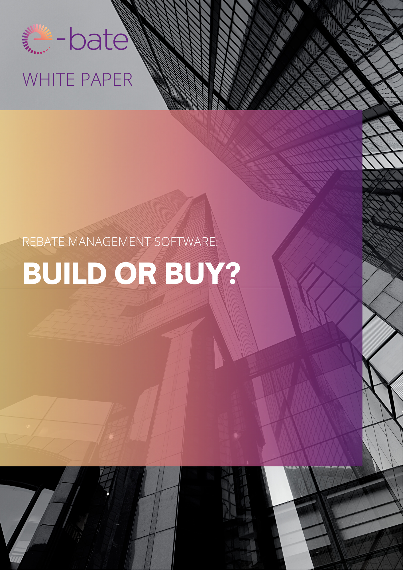 BUILD OR BUY white paper