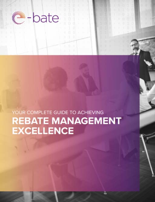 Your Complete Guide to Achieving Rebate Management Excellence