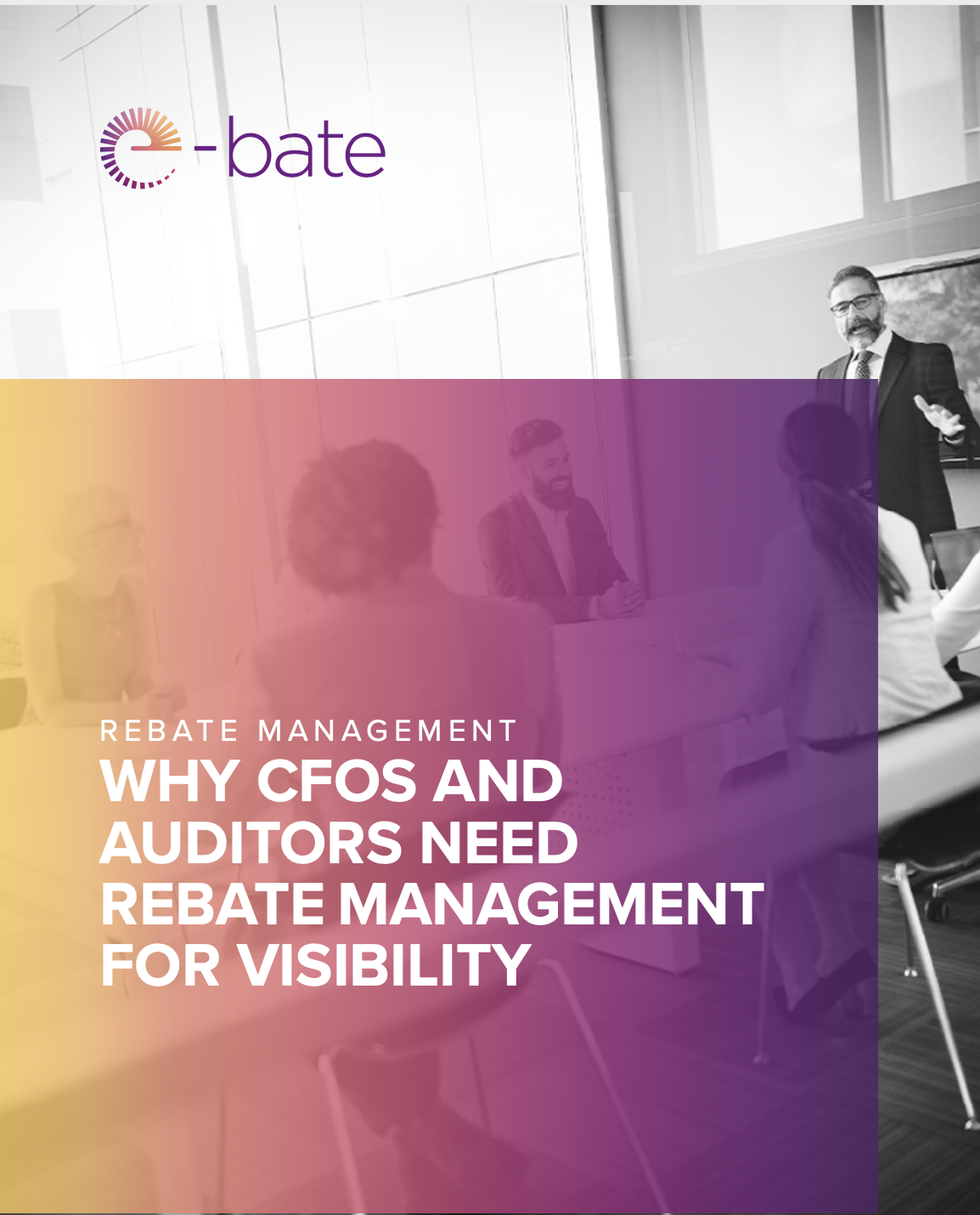 Why CFOS And Auditors Need Rebate Management For Visibility