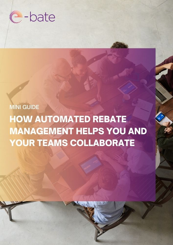 How automated rebate management helps you and your teams collaborate