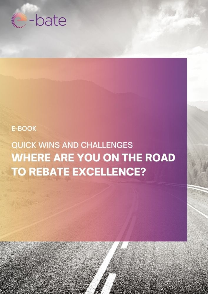 Quick wins and challenges - Where are you on the road to rebate excellence?